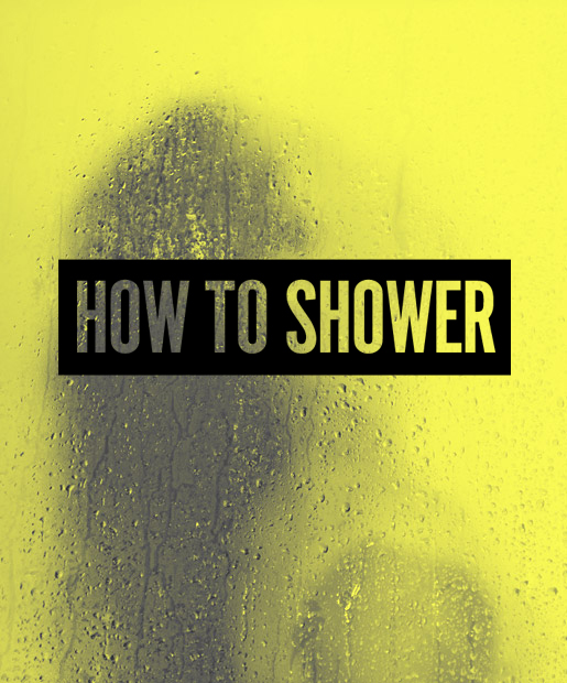 FYI: You're Showering All Wrong