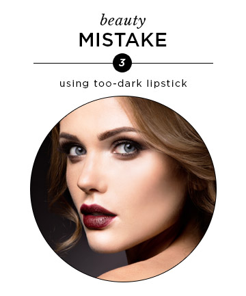 Too-Dark Lipstick