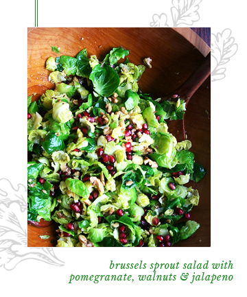 Brussels Sprout Salad With Pomegranate, Walnuts and Jalapeño