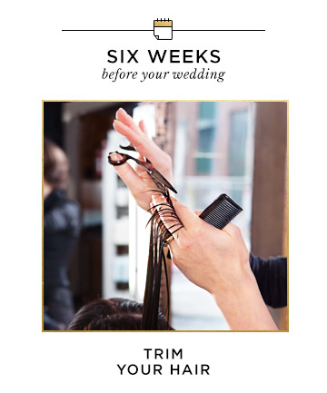 Six Weeks Before Your Wedding: Trim Your Hair