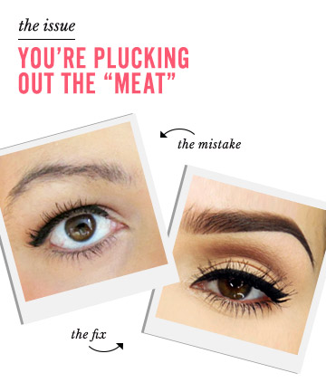 """Perfect Eyebrows Sin No. 4: You're Plucking Out the """"Meat ..."""