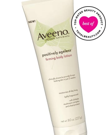 Best Body Firming Product No. 6: Aveeno Positively Ageless Firming Body Lotion, $9.99