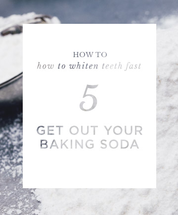 How To Whiten Teeth Fast Get Out Your Baking Soda 9 Ways To Whiten