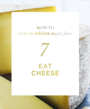 How to Whiten Teeth Fast: Eat Cheese