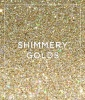 The Shade: Shimmery Golds