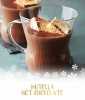 Hot Chocolate Recipe: Nutella Hot Chocolate