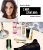 Beauty Exec Cara Santana Spills Her Can't-Live-Without Beauty Products