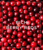 The Shade: Rich Berry Reds