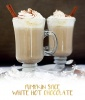 Hot Chocolate Recipe: White Hot Chocolate With Pumpkin