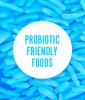 Eat Your Way to Probiotic Health