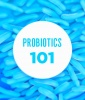 What Are Probiotics Anyway?