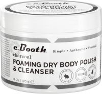 C. Booth Charcoal Foaming Dry Body Polish & Cleanser